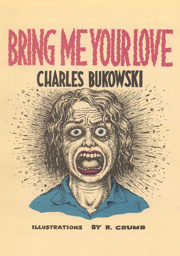 crumbbukowski_bringmeyourlove